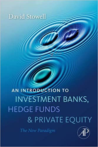 david stowell an introduction to investment banks