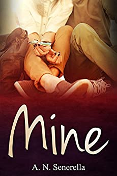 Mine (English Edition) de [Senerella, A. N.]