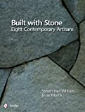 img - for Built With Stone: Eight Contemporary Artisans book / textbook / text book