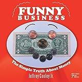 Funny Business, Jeffrey Cooley Jr., 1479718092