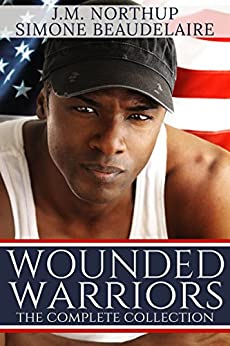 Wounded Warriors - The Complete Collection: Military Romance Boxed Set by [Beaudelaire, Simone, Northup, J.M.]