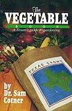 The Vegetable Book, Sam Cotner, 0914641158