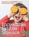 Incredible Edible Science, Liz, MEd Plaster and Rick Krustchinsky, 160554017X