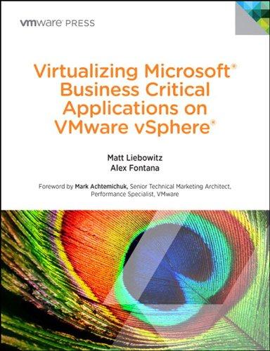 Virtualizing Microsoft Business Critical Applications on VMware vSphere (VMware Press Technology) Pdf