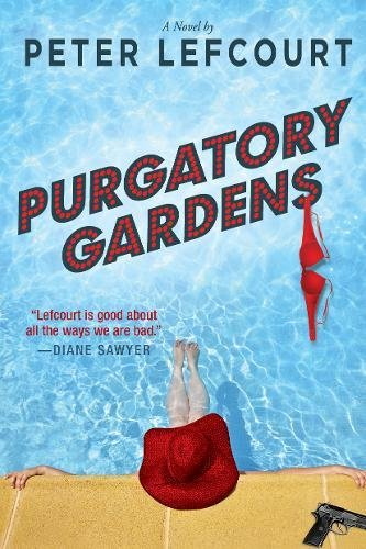 Search : Purgatory Gardens: A Novel