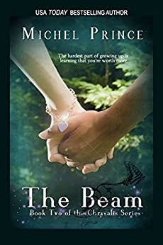 The Beam (Chrysalis Series Book 2) by [Prince, Michel]