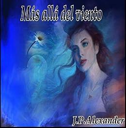 Más Allá del Viento (Rianuis nº 1) de [Alexander, J.P.]