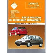 """L'Expert Automobile / Citroën ZX 93 -Revue Pratique de Technique Automobile -Supplément """"Guide de l'usager"""""""