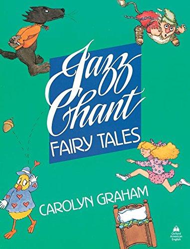 Jazz Chant Fairy Tales: Student Book (Jazz Chants)