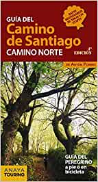 Guía del Camino de Santiago. Camino Norte: Amazon.es: Anaya Touring, Pombo Rodríguez, Antón: Libros
