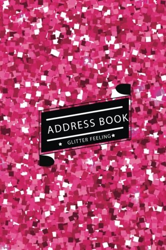 Address Book Glitter Feeling: Small Address Book & Birthdays for Contact (6x9 inches) (Pink Shining ()