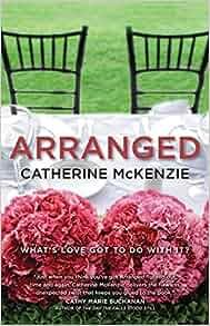 Arranged Catherine Mckenzie 9781554687602 Amazon Com Books border=