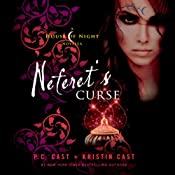 Neferet's Curse: A House of Night Novella | P. C. Cast, Kristin Cast