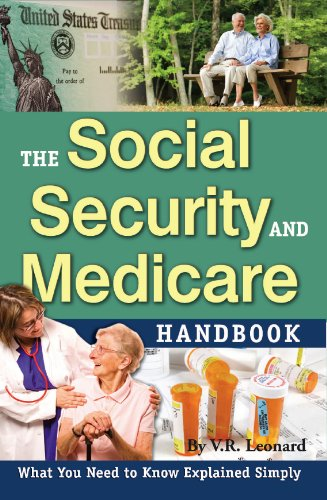 The Social Security and Medicare Handbook: What You Need to Know Explained Simply