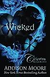 Wicked (Celestra Series) (Volume 4)