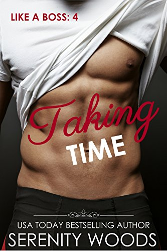 Taking Time (Like a Boss Book 4) ()