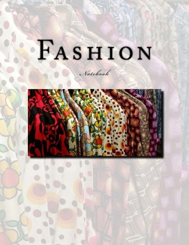 Wild Fashion - Fashion Notebook: Notebook with 150 lined pagees