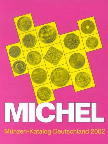Michel Münzen-Katalog Deutschland 2002
