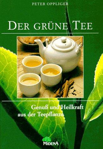 Das neue Buch vom grünen Tee