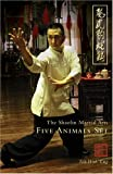 The Spirit of the Five Animals, Eng, Tak Wah, 097552013X
