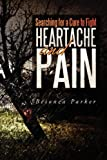 Searching for a Cure to Fight Heartache and Pain, Beionca Parker, 1477116893