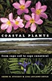 img - for Coastal Plants from Cape Cod to Cape Canaveral book / textbook / text book