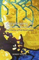 Awakening to Infinite Presence: The Clarity of Self-Realization