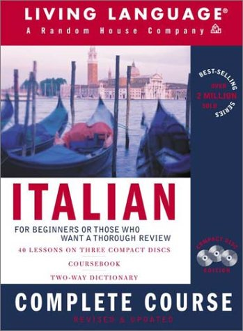 Italian Complete Course: Basic-Intermediate, Compact Disc Edition (LL(R) Complete Basic Courses)
