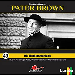 Die Henkersmahlzeit (Pater Brown 49)