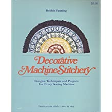 Decorative Machine Stitchery by Robbie Fanning (1976-05-03)