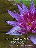 Hindu Raga Music for Yoga