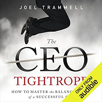 Amazon com: The CEO Tightrope: How to Master the Balancing Act of a