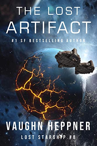 The Lost Artifact (Lost Starship Series Book 8) (Best Mission Impossible Episodes)