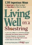 img - for Yankee Magazine's Living Well on a Shoestring: 1,501 Ingenious Ways to Spend Less for What You Need and Have More for What You Want book / textbook / text book