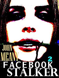 Facebook Stalker, Episode 2. (A Novella Series)