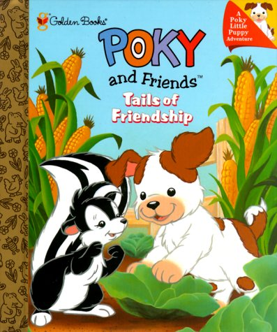 Poky and Friends: Tails of Friendship