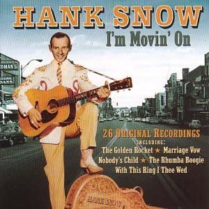 Amazon | I'm Movin' on | Hank Snow | カントリー | 音楽