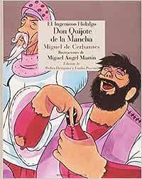 Don Quijote de la Mancha: Tomos I y II: 2 Literatura Reino