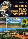Les bases de la production végétale, tome 2 : le climat