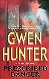 Prescribed Danger, Gwen Hunter, 1551669161
