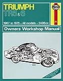 Triumph TR5 & TR6 Owner's Workshop Manual (Haynes Service and Repair Manuals)