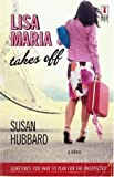img - for Lisa Maria Takes Off (Red Dress Ink Novels) book / textbook / text book