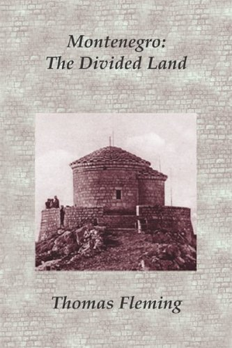 Read Online Montenegro: The Divided Land ebook
