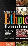 Guide to Ethnic London, Ian McAuley, 1898162204