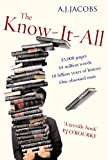 Front cover for the book The Know-It-All by A. J. Jacobs