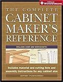 The Complete Cabinetmaker's Reference, Jeffrey Piontkowski, 1558707573