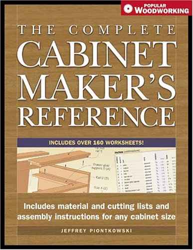 Workbook cutting worksheets : The Complete Cabinetmaker's Reference (Popular Woodworking ...
