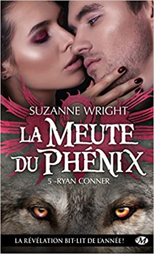 la meute du phoenix tome 5 ryan conner suzanne wright. Black Bedroom Furniture Sets. Home Design Ideas
