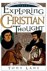 Exploring Christian Thought (Nelson's Christian Cornerstone Series)