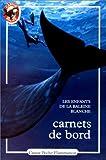 Carnets de bord : Les enfants de la Baleine blanche